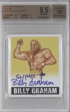 2012 Leaf Originals Wrestling Yellow #N/A - Billy Graham /50 [BGS9.5]