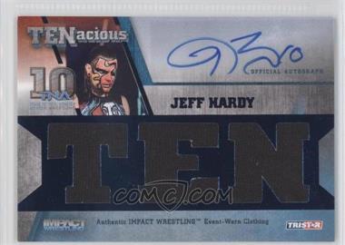 2012 TRISTAR TNA TENacious [???] #2 - Jeff Hardy /50