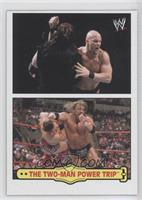 Stone Cold Steve Austin, Triple H (The Two-Man Power Trip)