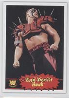 Road Warrior Hawk