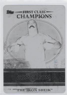 2012 Topps WWE - First Class Champions - Printing Plate Black #1 - The Iron Sheik /1