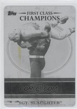 2012 Topps WWE First Class Champions Printing Plate Black #2 - Sgt. Slaughter /1