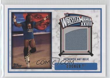 2012 Topps WWE Wrestlemania XXVIII Mat Relics #BOT - Booker T