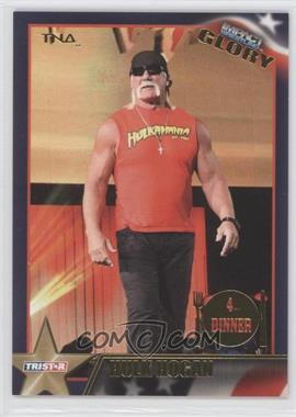 2013 TRISTAR TNA Impact Wrestling Glory Gold #109 - Hulk Hogan