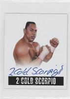 2 Cold Scorpio