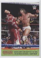 Defeats Honky Tonk Man in 31 Seconds for the Intercontinental Championship