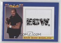 Bam Bam Bigelow /25