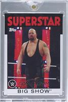 Big Show /1 [ENCASED]