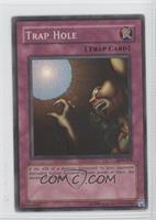 Trap Hole