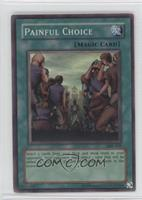 Painful Choice (Super Rare)