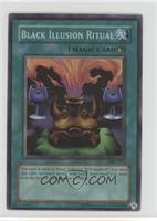 Black Illusion Ritual