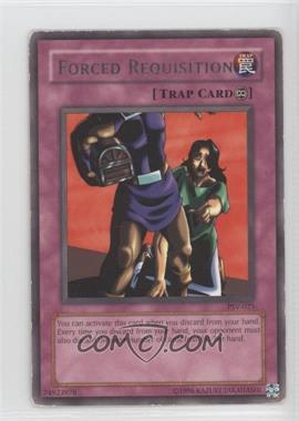 2002 Yu-Gi-Oh! Pharaoh's Servant - Booster Pack [Base] - Unlimited #PSV-025 - Forced Requisition