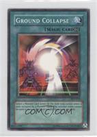 Ground Collapse