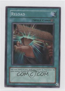 2004 Yu-Gi-Oh! Invasion of Chaos - Booster Pack [Base] - Unlimited #IOC-045 - Reload