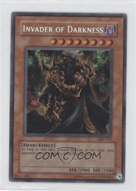 2004 Yu-Gi-Oh! Invasion of Chaos Booster Pack [Base] Unlimited #IOC-0111 - Invader of Darkness
