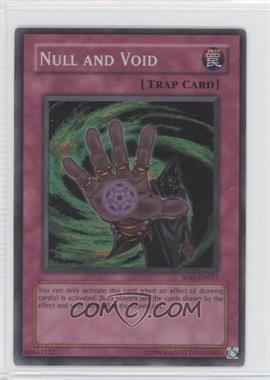 2004 Yu-Gi-Oh! Soul of the Duelist - Booster Pack [Base] - Unlimited #SOD-EN057.1 - Null and Void (Super Rare)