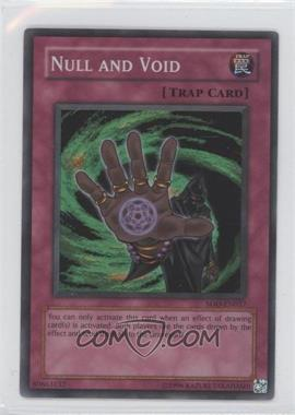 2004 Yu-Gi-Oh! Soul of the Duelist Booster Pack [Base] Unlimited #SOD-EN057.1 - Null and Void (Super Rare)