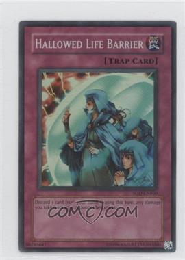 2004 Yu-Gi-Oh! Soul of the Duelist Booster Pack [Base] Unlimited #SOD-EN060 - Hallowed Life Barrier