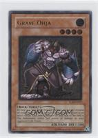 Grave Ohja (Ultimate Rare)