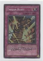 Trojan Blast (Super Rare)