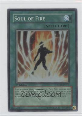 2007 Yu-Gi-Oh! Force of the Breaker Booster Pack [Base] 1st Edition #FOTB-EN031.1 - Soul of Fire (Super Rare)