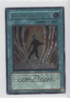 2007 Yu-Gi-Oh! Force of the Breaker Booster Pack [Base] 1st Edition #FOTB-EN031.2 - Soul of Fire (Ultimate Rare)
