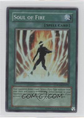 2007 Yu-Gi-Oh! Force of the Breaker Booster Pack [Base] Unlimited #FOTB-EN031.1 - Soul of Fire (Super Rare)