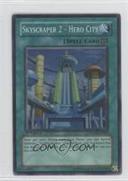 Skyscraper 2 - Hero City (Super Rare)