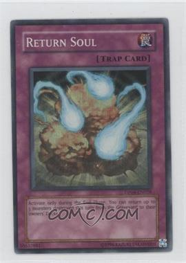 2007 Yu-Gi-Oh! Zane Truesdale Duelist Pack [Base] Unlimited #DP04-EN028 - Return Soul