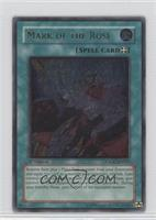Mark of the Rose (Ultimate Rare)