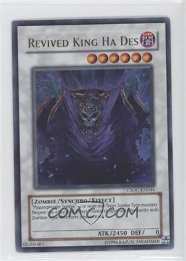 2008 Yu-Gi-Oh! Crossroads of Chaos Booster Pack [Base] Unlimited #CSOC-EN044.1 - Revived King Ha Des