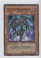 Evil HERO Infernal Prodigy
