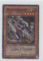 Minefieldriller (Super Rare)