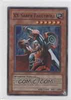 XX-Saber Faultroll (Super Rare)