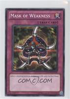 Mask of Weakness