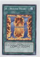 H - Heated Heart