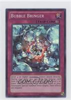 Bubble Bringer