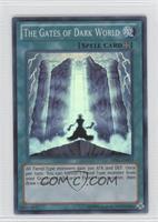 The Gates of Dark World