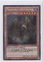Prophecy Destroyer