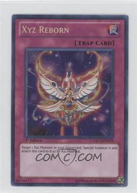 2012 Yu-Gi-Oh! Order of Chaos Booster Pack [Base] 1st Edition #ORCS-EN076 - Xyz Reborn