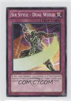 Six Style - Dual Wield