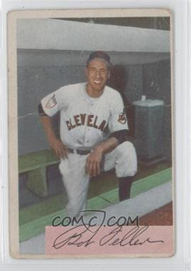 1954 Bowman #132 - Bob Feller - Courtesy of CheckOutMyCards.com