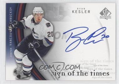 2005-06 SP Authentic Sign of the Times #RK - Ryan Kesler - Courtesy of CheckOutMyCards.com