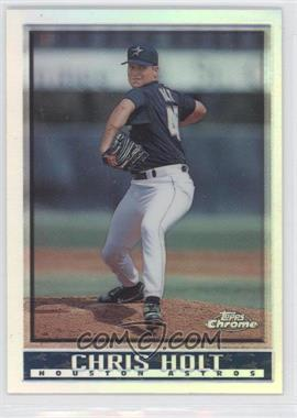 1998 Topps Chrome Refractors #373 - Chris Holt - Courtesy of COMC.com