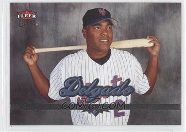 2006 Ultra #88 - Carlos Delgado - Courtesy of CheckOutMyCards.com