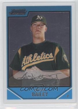 2007 Bowman Chrome Prospects #BC136 - Andrew Bailey - Courtesy of COMC.com