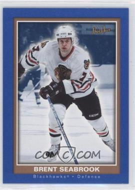 2005-06 Beehive Blue #122 - Brent Seabrook - Courtesy of CheckOutMyCards.com