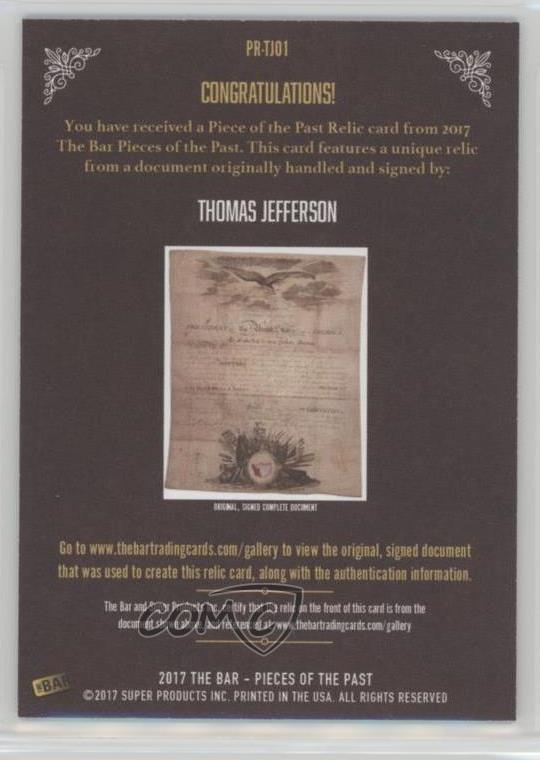 Collectibles 2017 The Bar Pieces Of The Past Relics #pr-tj01 Thomas Jefferson Card 5i7