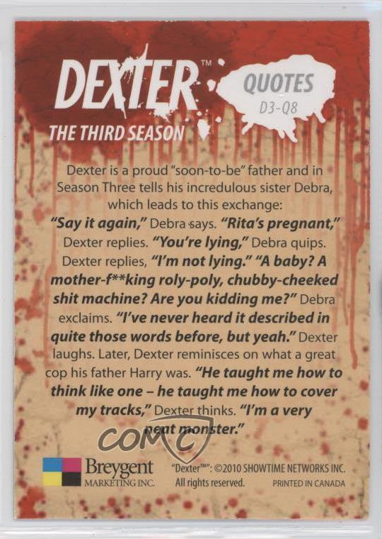 Details about 2010 Breygent Season 3 Quotes D3-Q8 Dexter is a proud  soon-to-be father Card d8k