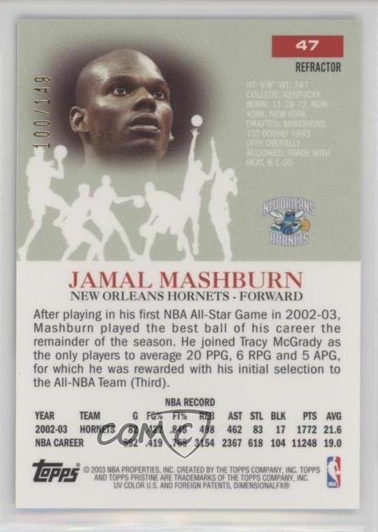 Details about 2003-04 Topps Pristine Refractor/149 #47 Jamal Mashburn New  Orleans Hornets Card